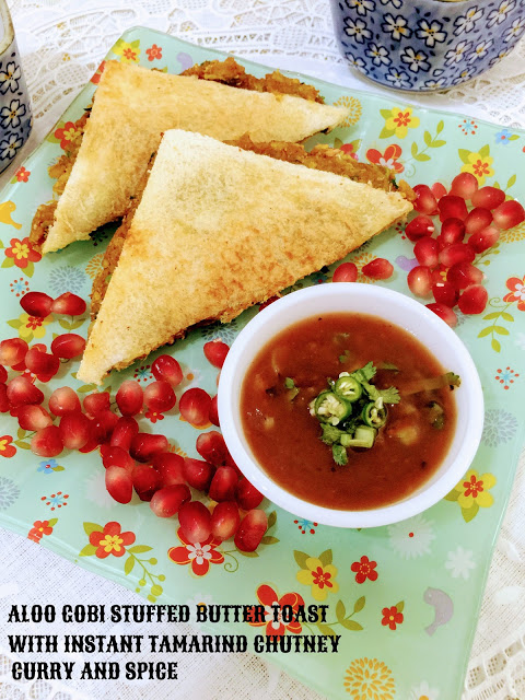 ALOO GOBI STUFFED BUTTER TOAST WITH INSTANT TAMARIND CHUTNEY